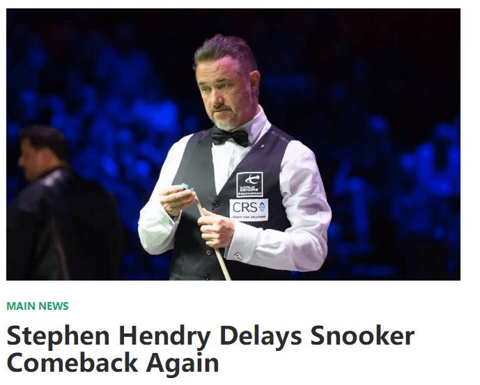 亨德利退出WST职业系列赛 台球皇帝复出时间再推迟