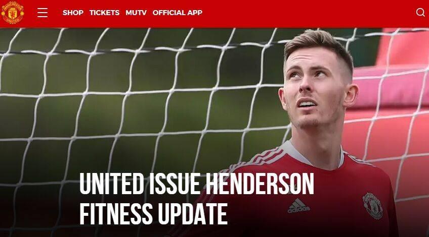 曼联官方:亨德森仍受新冠影响 缺席本周季前训练