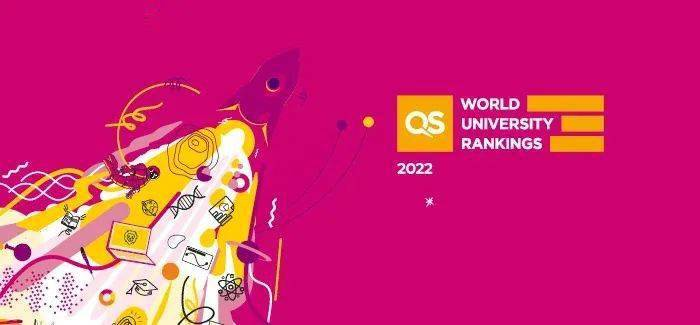 刚刚!2022年QS世界大学排名重磅发布!变动较大!来看看你的母校表现如何吧? (图1)